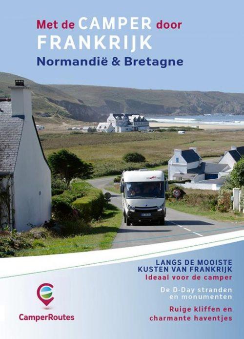 CamperRoutes in Europa - Met de camper door Frankrijk Kustroute Normandië & Bretagne